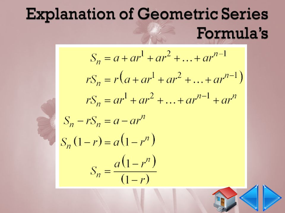 Explanation of Geometric Series Formula's
