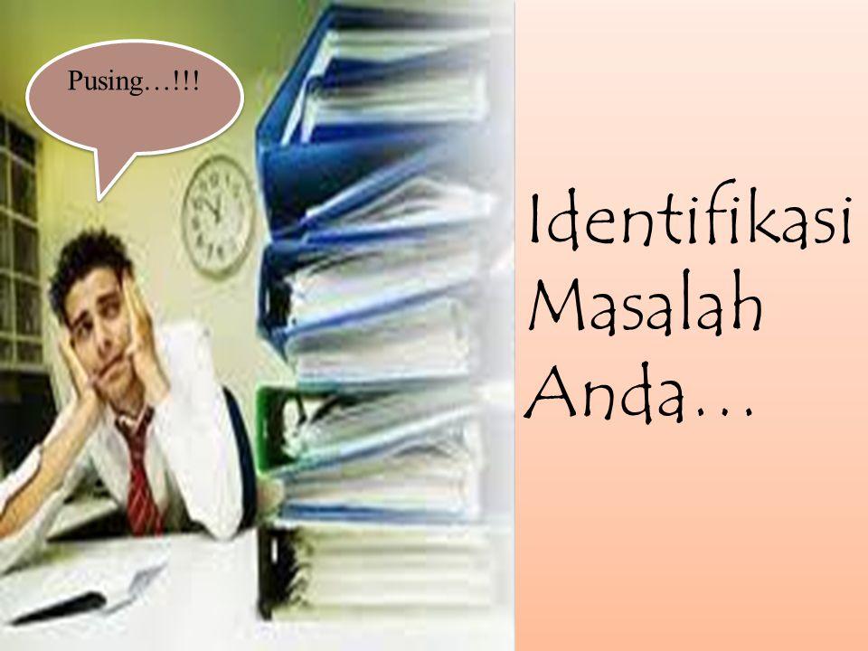 Identifikasi Masalah Anda… Pusing…!!!