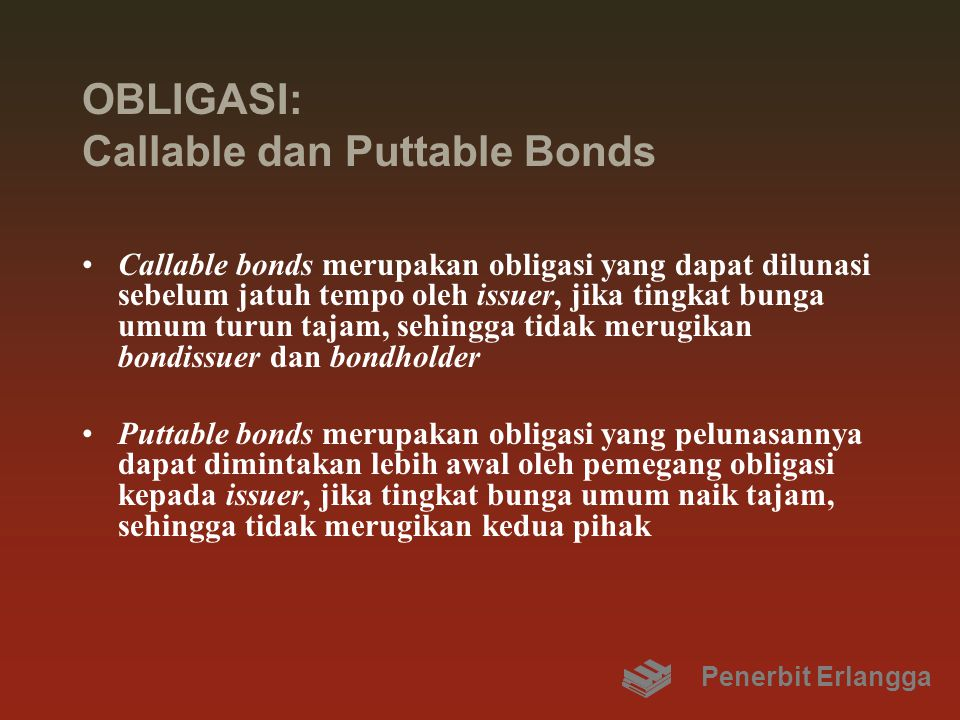 OBLIGASI: Callable dan Puttable Bonds