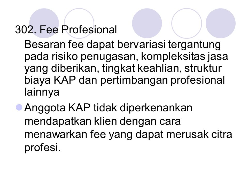 302. Fee Profesional