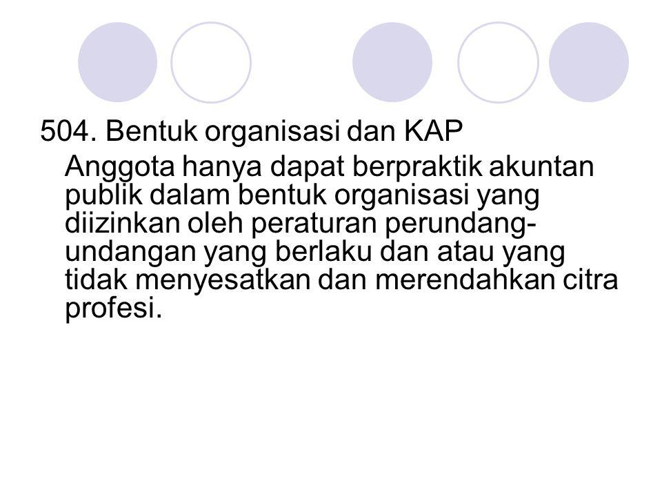 504. Bentuk organisasi dan KAP