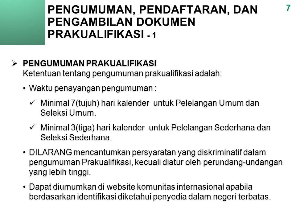 PENGUMUMAN, PENDAFTARAN, DAN PENGAMBILAN DOKUMEN PRAKUALIFIKASI - 1