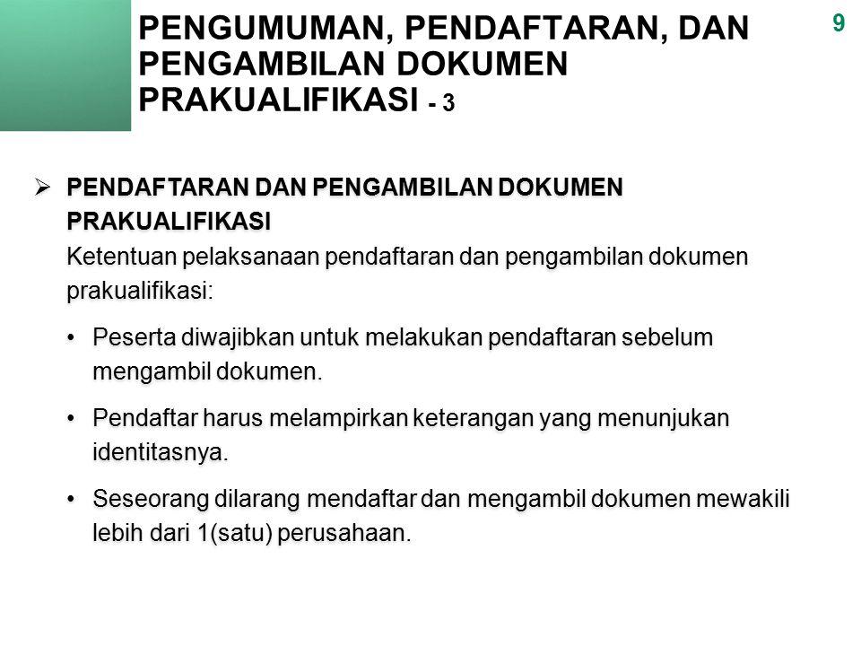 PENGUMUMAN, PENDAFTARAN, DAN PENGAMBILAN DOKUMEN PRAKUALIFIKASI - 3