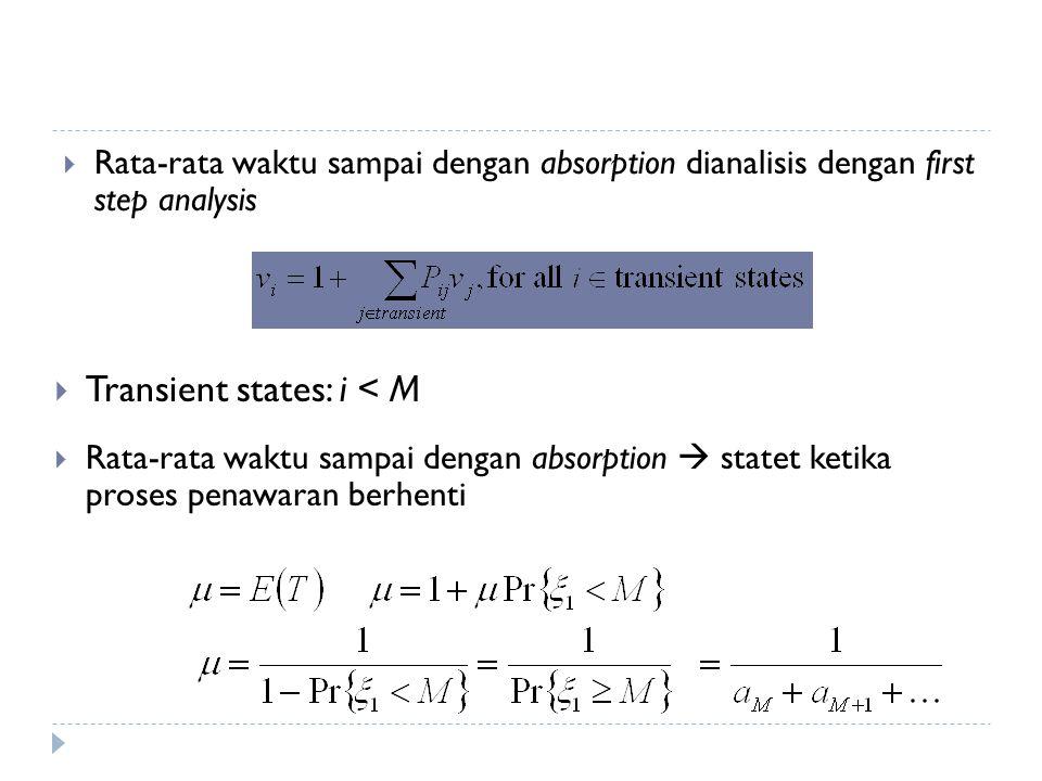 Transient states: i < M