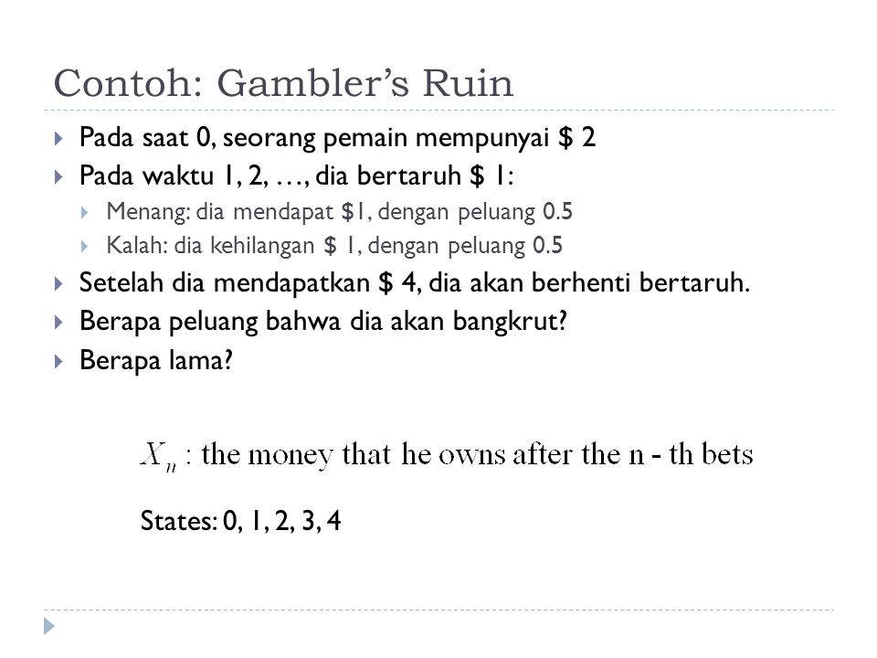 Contoh: Gambler's Ruin