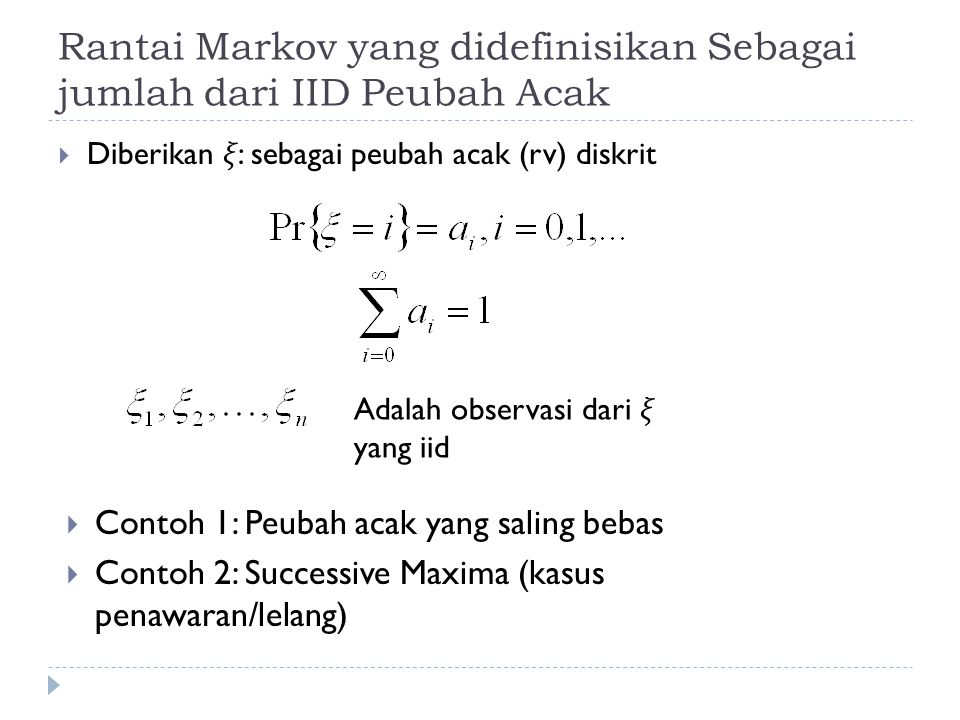 Rantai Markov yang didefinisikan Sebagai jumlah dari IID Peubah Acak