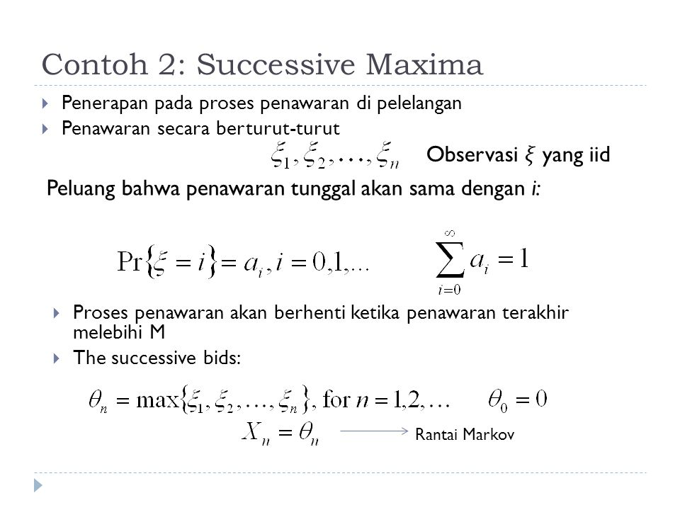 Contoh 2: Successive Maxima