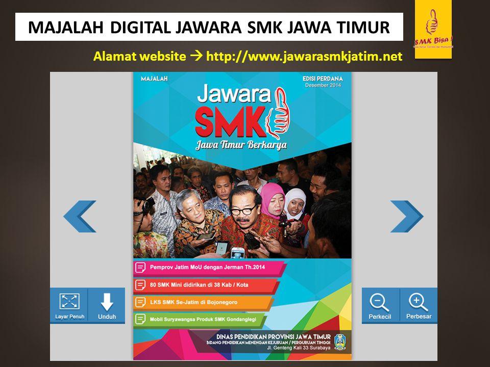 MAJALAH DIGITAL JAWARA SMK JAWA TIMUR