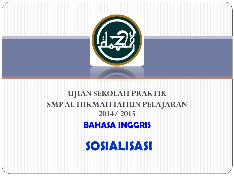 SMP AL HIKMAH TAHUN PELAJARAN 2014/ 2015