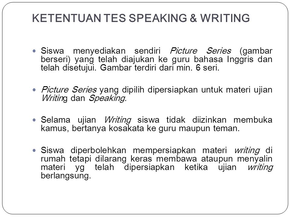 KETENTUAN TES SPEAKING & WRITING