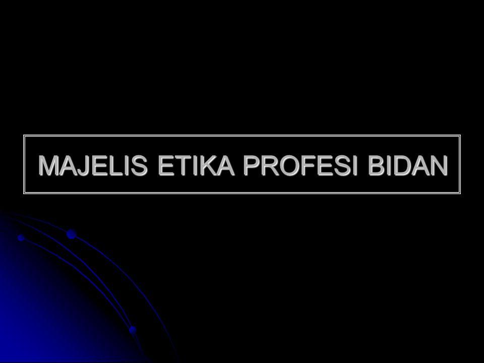 MAJELIS ETIKA PROFESI BIDAN
