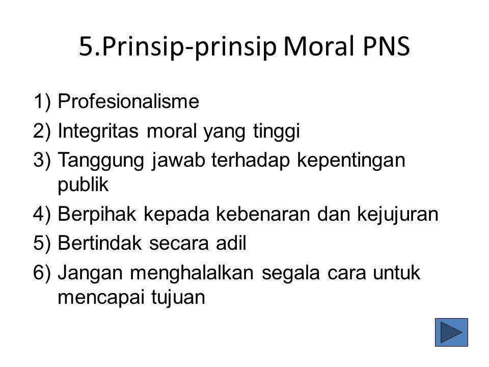 5.Prinsip-prinsip Moral PNS