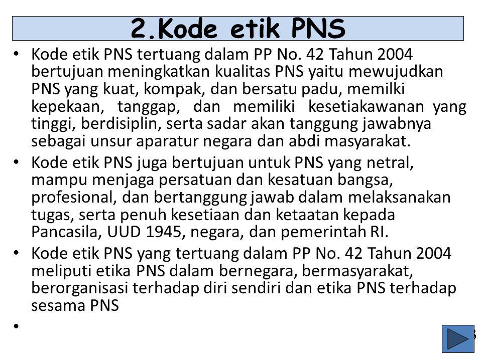 2.Kode etik PNS