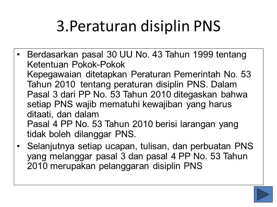 3.Peraturan disiplin PNS