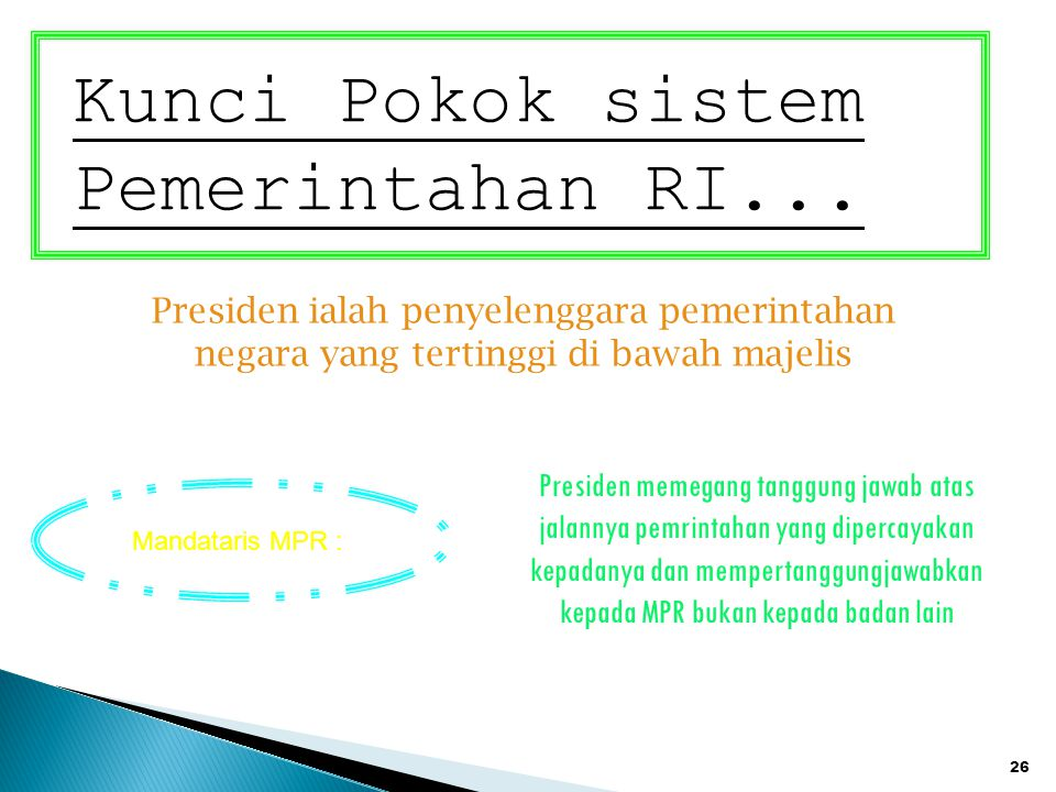 Kunci Pokok sistem Pemerintahan RI...