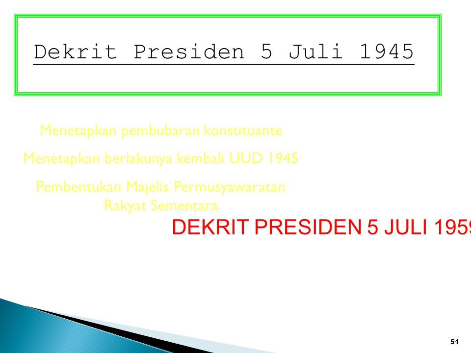 Dekrit Presiden 5 Juli 1945 DEKRIT PRESIDEN 5 JULI 1959