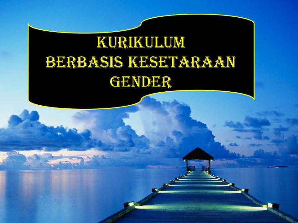 Berbasis Kesetaraan Gender