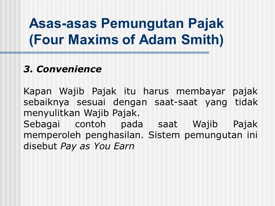 Asas-asas Pemungutan Pajak (Four Maxims of Adam Smith)