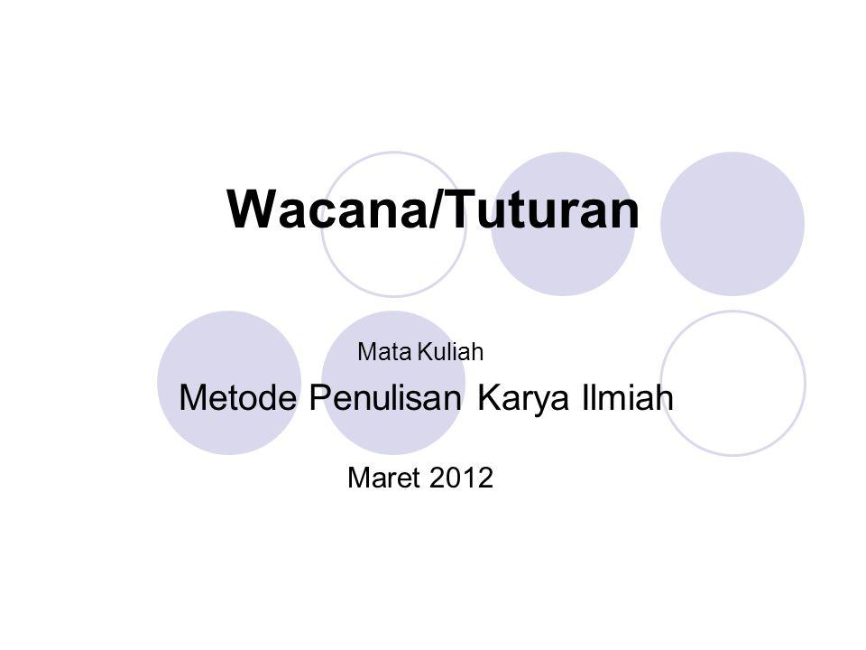 Mata Kuliah Metode Penulisan Karya Ilmiah Maret 2012