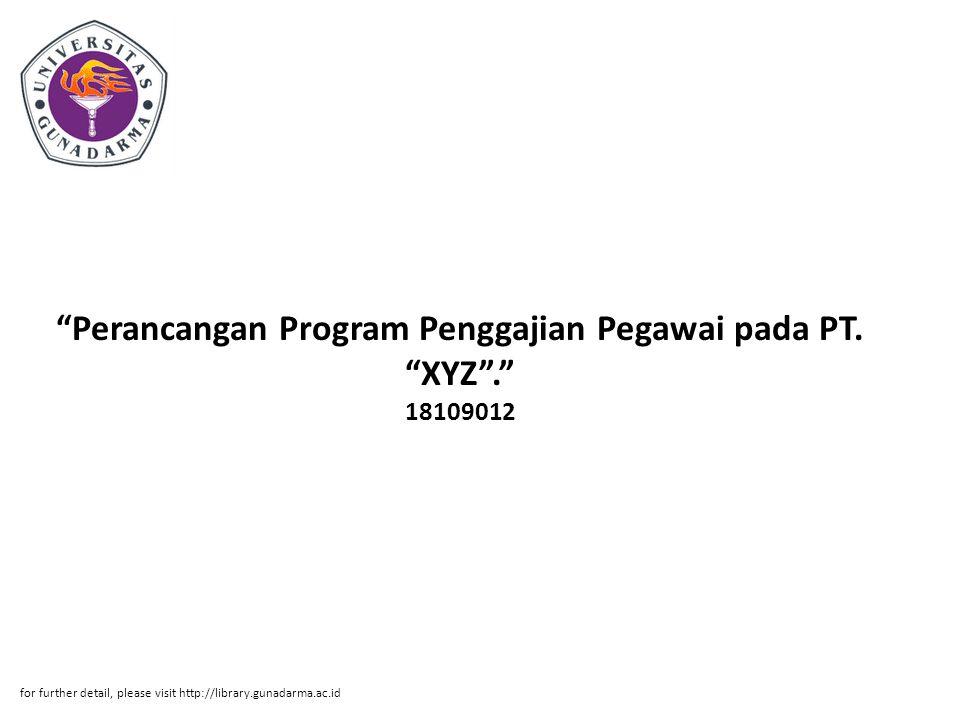 Perancangan Program Penggajian Pegawai pada PT. XYZ . 18109012