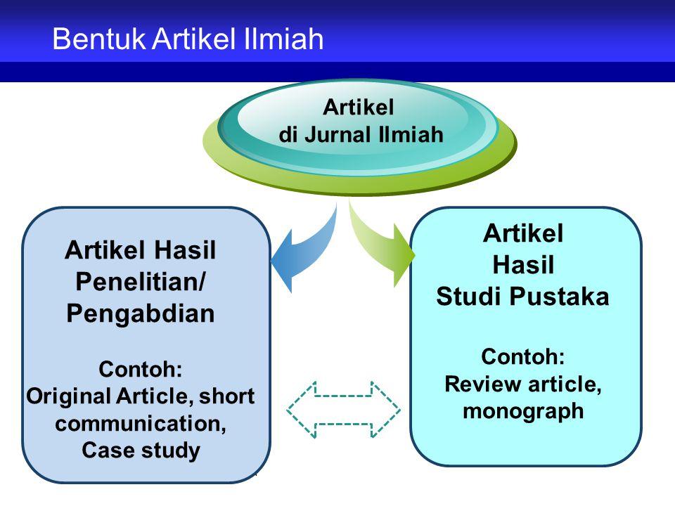 Bentuk Artikel Ilmiah Artikel Artikel Hasil Penelitian/ Hasil