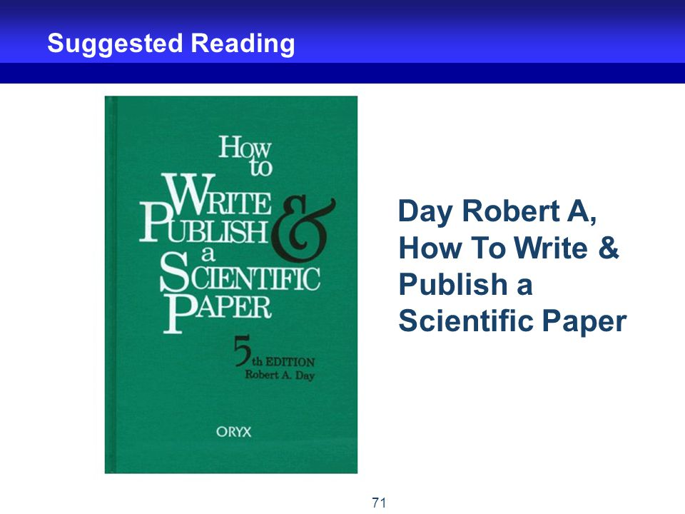 Day Robert A, How To Write & Publish a Scientific Paper
