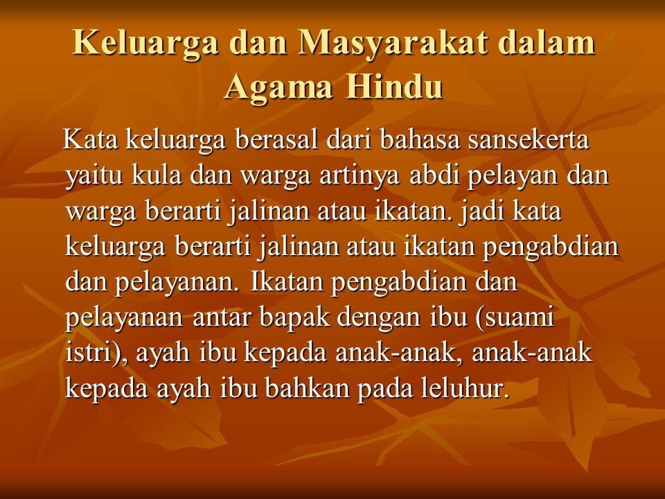 Keluarga dan Masyarakat dalam Agama Hindu