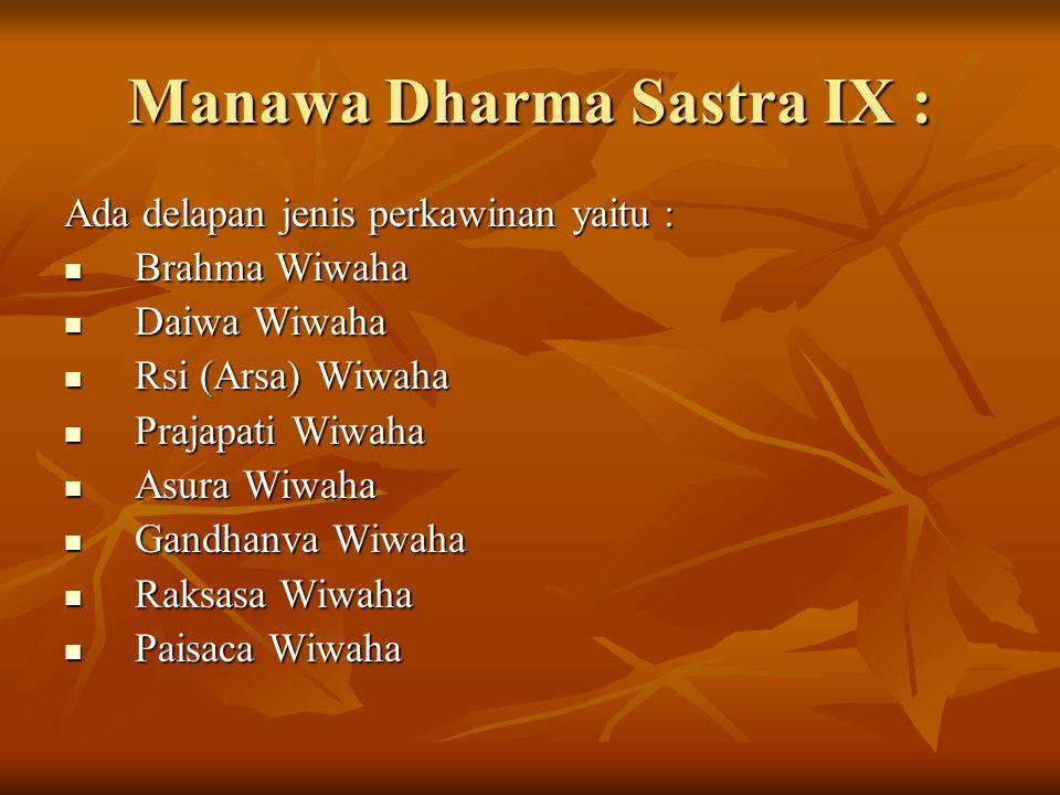 Manawa Dharma Sastra IX :