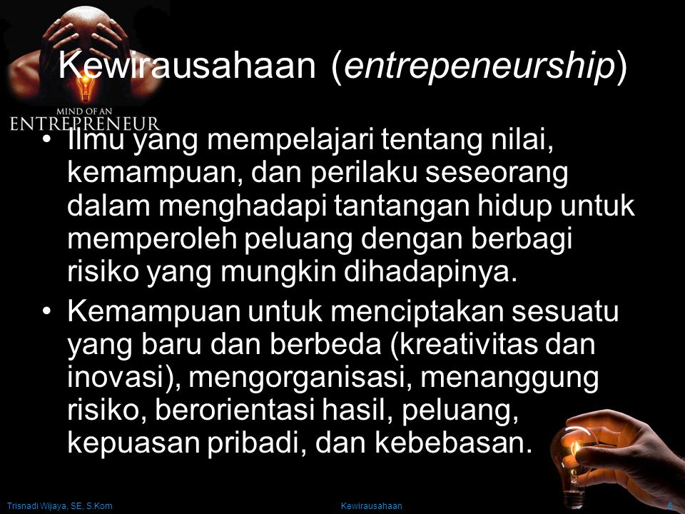 Kewirausahaan (entrepeneurship)
