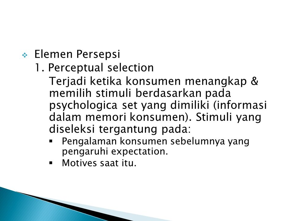 Elemen Persepsi 1. Perceptual selection