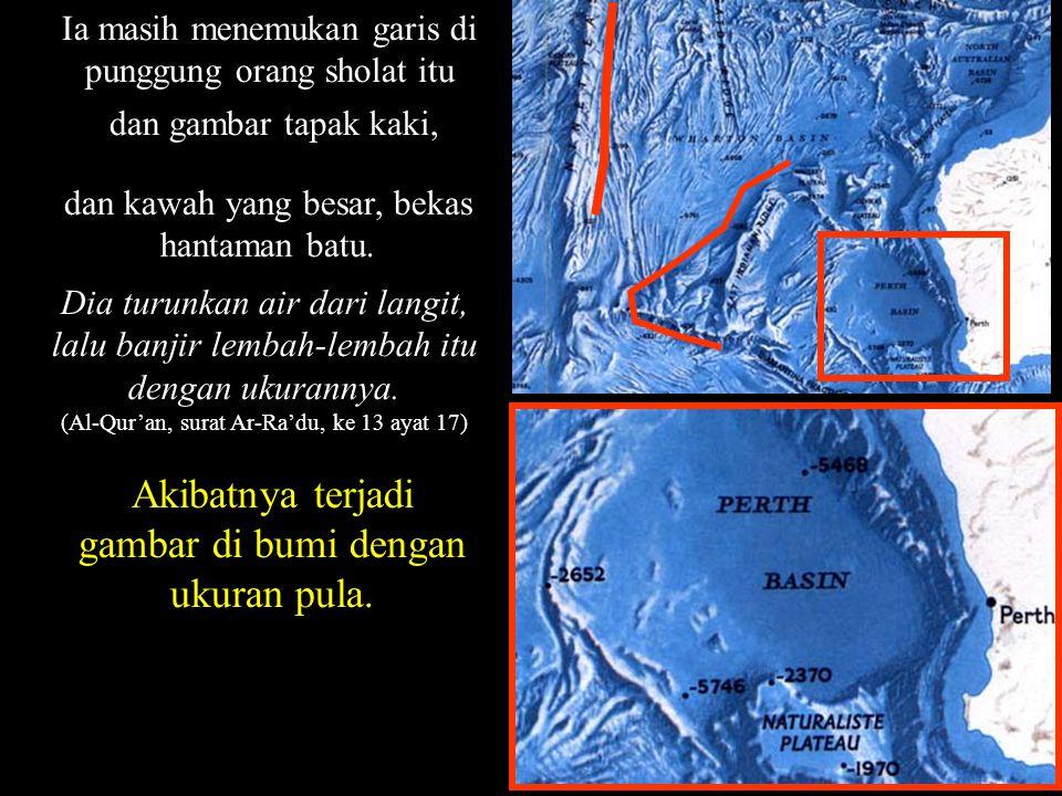 Akibatnya terjadi gambar di bumi dengan ukuran pula.