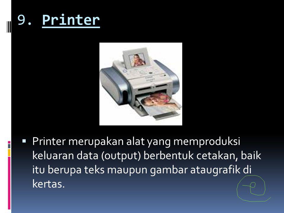9. Printer