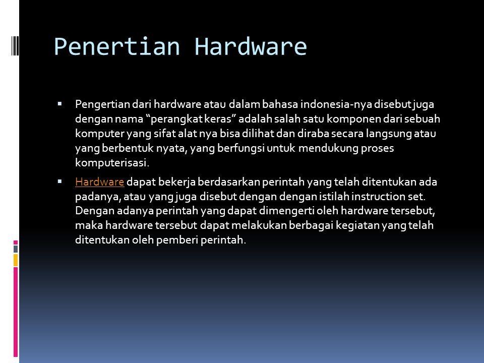 Penertian Hardware
