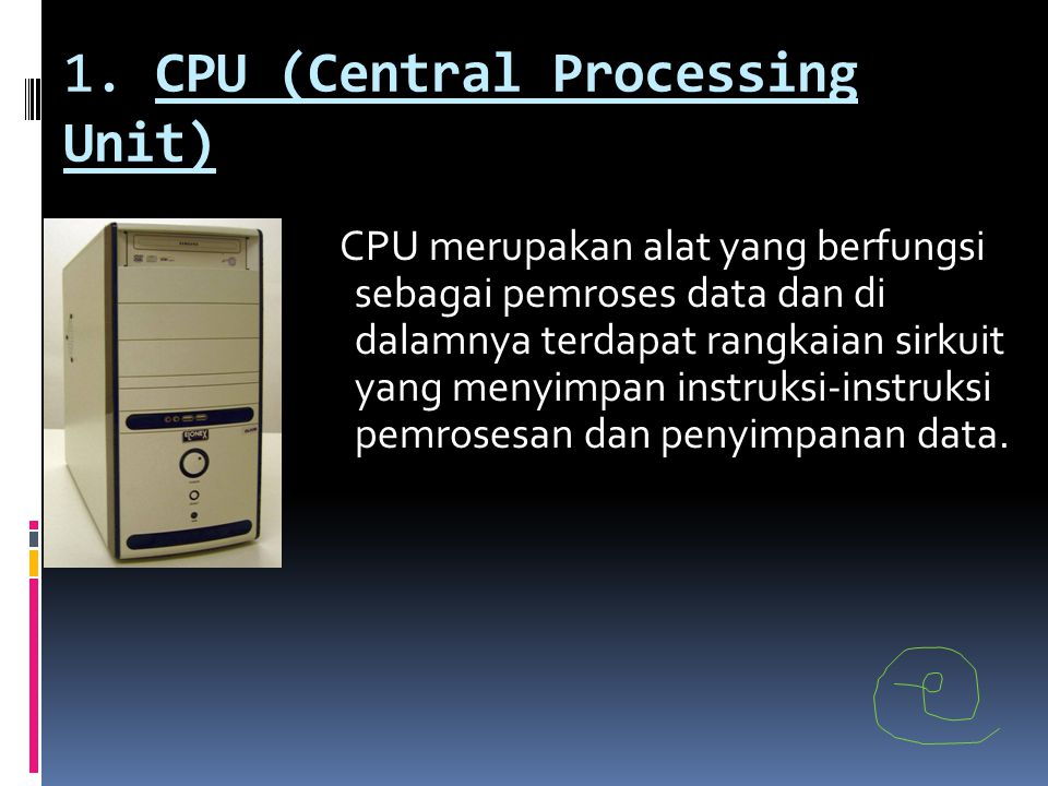 1. CPU (Central Processing Unit)