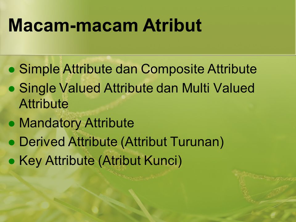 Macam-macam Atribut Simple Attribute dan Composite Attribute
