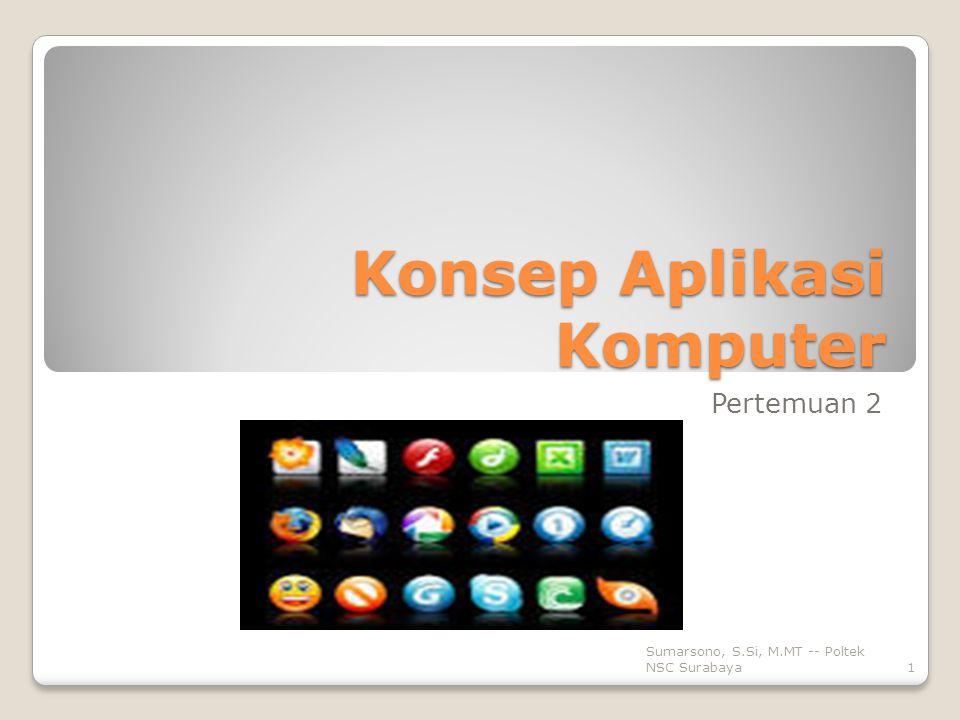 Konsep Aplikasi Komputer