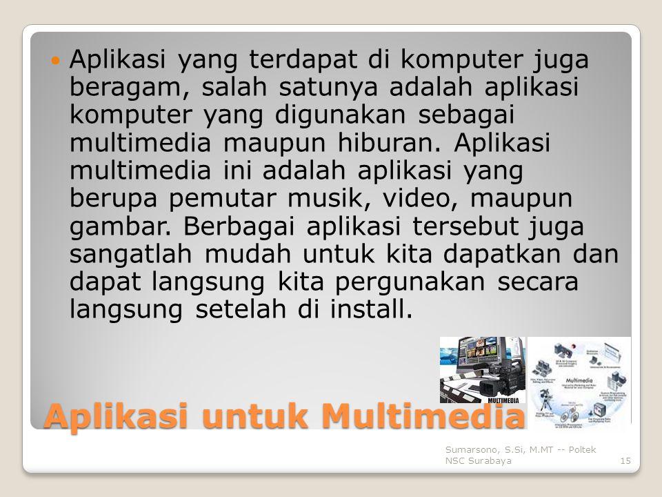 Aplikasi untuk Multimedia