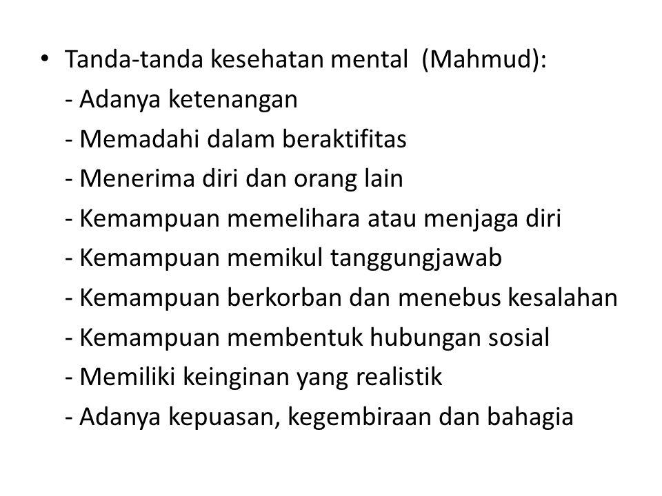 Tanda-tanda kesehatan mental (Mahmud):