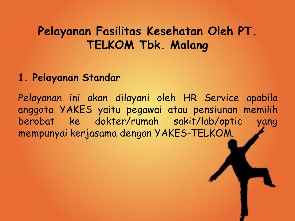 Pelayanan Fasilitas Kesehatan Oleh PT. TELKOM Tbk. Malang