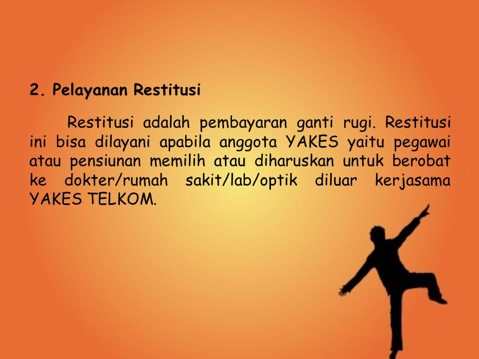 2. Pelayanan Restitusi