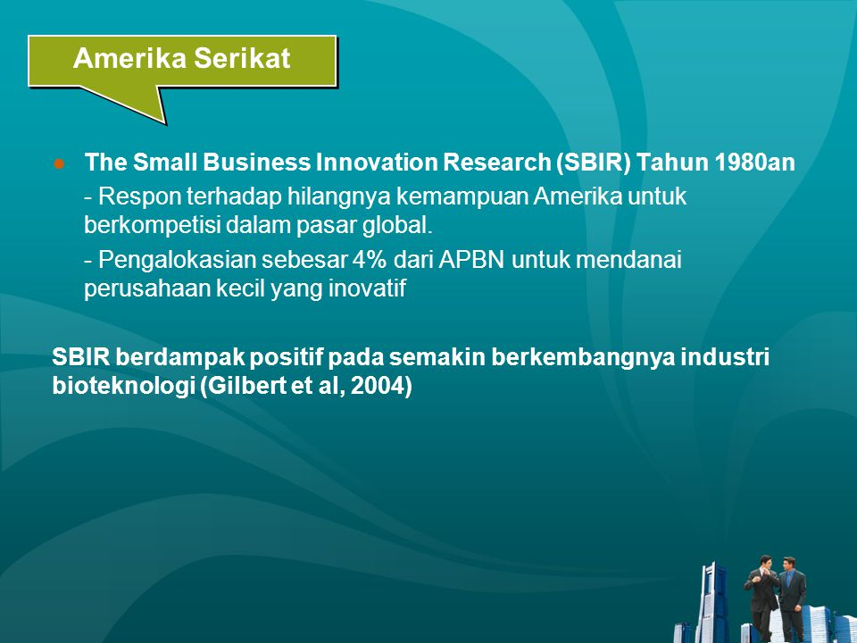 Amerika Serikat The Small Business Innovation Research (SBIR) Tahun 1980an.