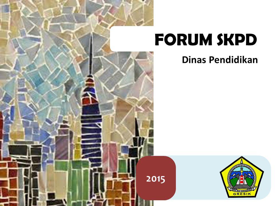 FORUM SKPD Dinas Pendidikan 2015
