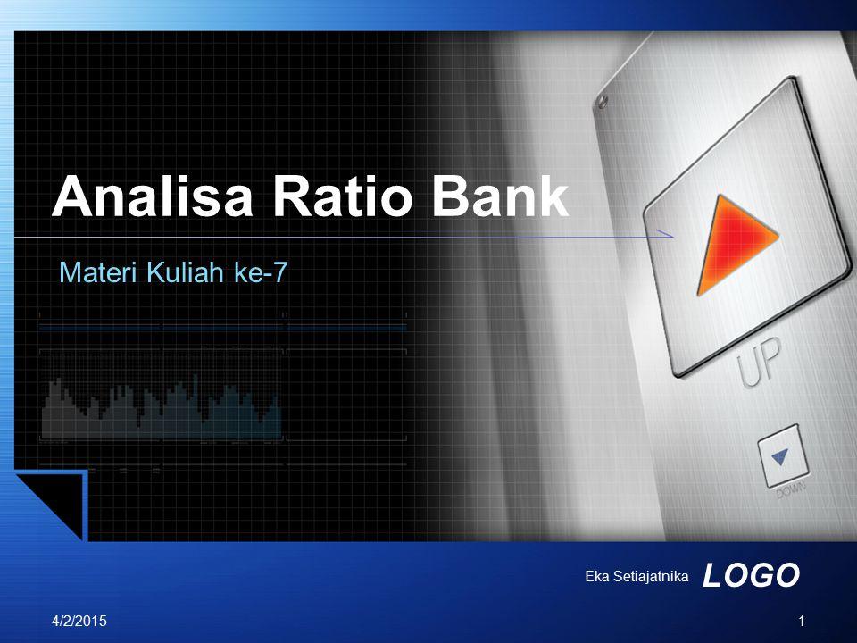 Analisa Ratio Bank Materi Kuliah ke-7 Eka Setiajatnika 4/9/2017