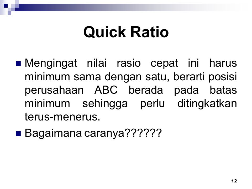 Quick Ratio
