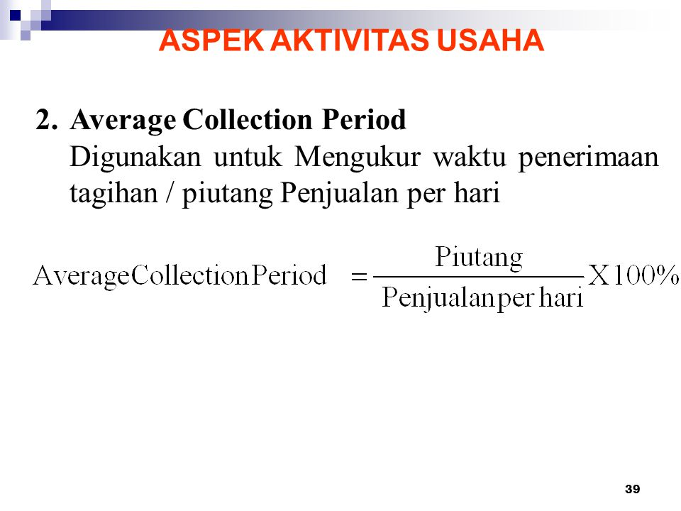 ASPEK AKTIVITAS USAHA 2. Average Collection Period.