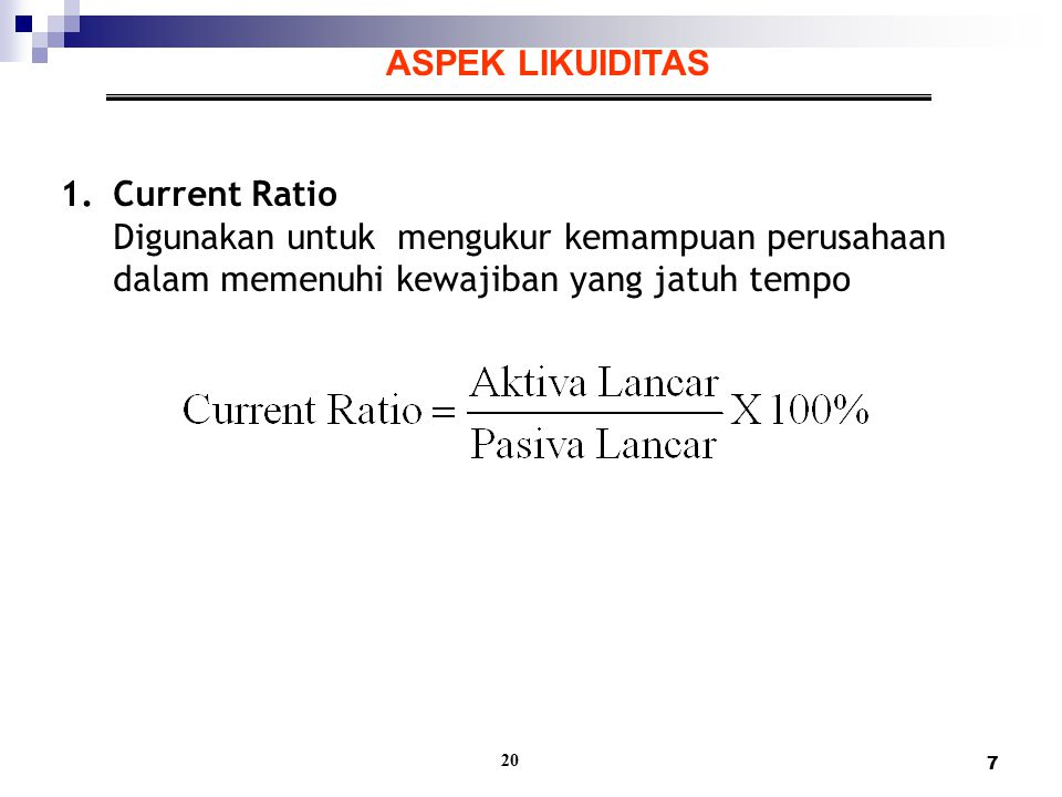 ASPEK LIKUIDITAS Current Ratio
