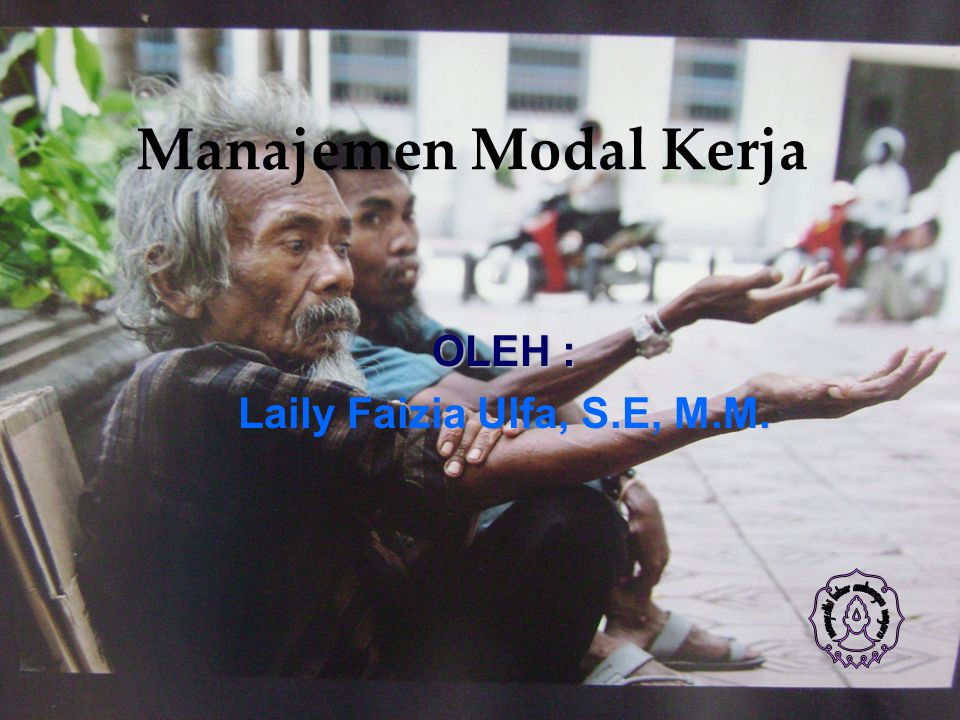 OLEH : Laily Faizia Ulfa, S.E, M.M.