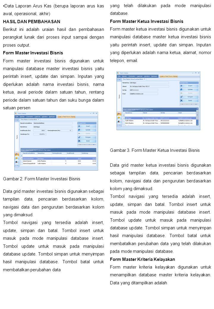 Data Laporan Arus Kas (berupa laporan arus kas awal, operasional, akhir)