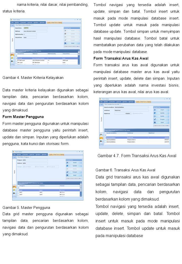 Gambar 4.7. Form Transaksi Arus Kas Awal