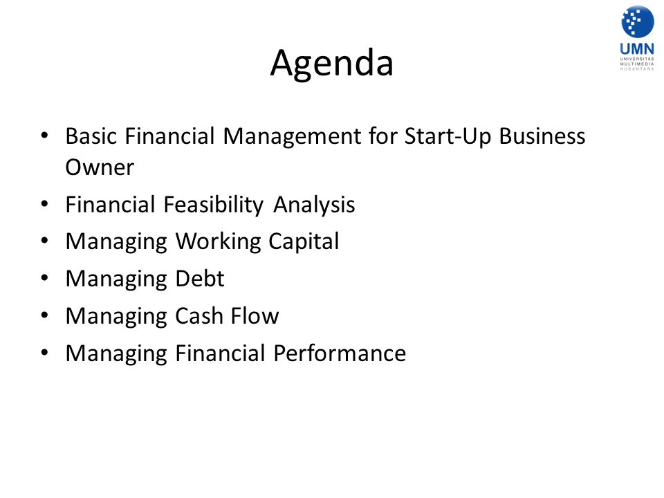 Agenda Basic Financial Management for Start-Up Business Owner